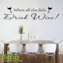 DRINK WINE WALL STICKER QUOTE - KITCHEN HAPPINESS HOME LOVE WALL ART DECAL X323