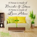 A HOUSE IS MADE OF BRICKS AND STONE WALL STICKER QUOTE - WALL ART DECAL X344