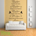 THANKYOU GOD FOR EVERYTHING WALL STICKER QUOTE - LOVE WALL ART DECAL X351