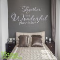 TOGETHER IS A GREAT PLACE WALL STICKER