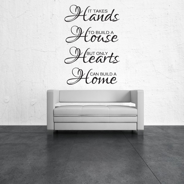 It Takes Hands To Build A House Wall Sticker Quote Home