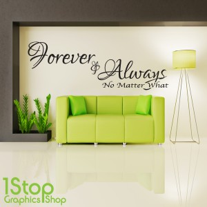 FOREVER AND ALWAYS WALL STICKER