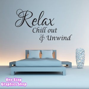 RELAX CHILLOUT AND UNWIND WALL STICKER