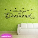 RIHANNA SHINE BRIGHT LIKE A DIAMOND WALL ART QUOTE STICKER - LOVE DECAL X17