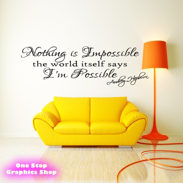 AUDREY HEPBURN NOTHING IS IMPOSSIBLE WALL ART QUOTE STICKER - LOVE ...