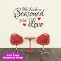 THIS KITCHEN IS SEASONED WITH LOVE WALL ART QUOTE STICKER - KITCHEN DECAL X9