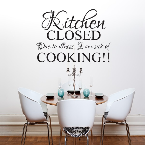 Kitchen closed wall art quote sticker kitchen dining for Kitchen and dining room wall decor