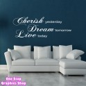 CHERISH DREAM LIVE WALL ART QUOTE STICKER - LOUNGE KITCHEN BEDROOM LOVE DECAL B115