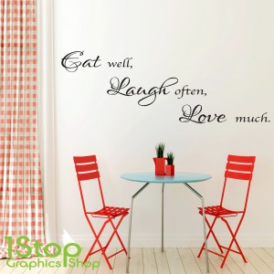EAT WELL LAUGH OFTEN WALL STICKER