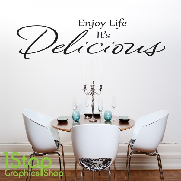 enjoy life its delicious wall sticker quote - kitchen wall art decal