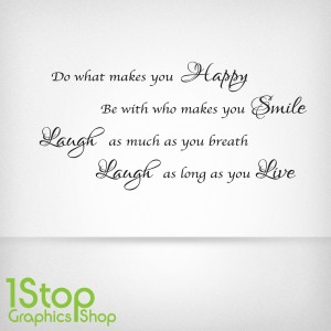 HAPPY SMILE LAUGH LIVE WALL STICKER