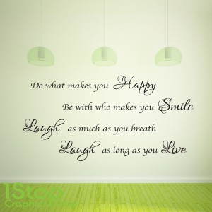 DO WHAT MAKES YOU HAPPY WALL STICKER