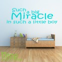 SUCH A BIG MIRACLE WALL STICKER QUOTE - BEDROOM KIDS BOYS WALL ART DECAL X117