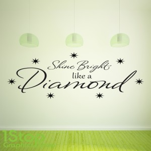 RIHANNA SHINE BRIGHT LIKE A DIAMOND WALL STICKER