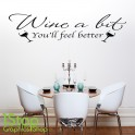 WINE A BIT WALL STICKER QUOTE -  HOME KITCHEN LOVE WALL ART DECALX136