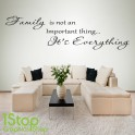 FAMILY IS EVERYTHING WALL STICKER QUOTE - BEDROOM LOUNGE WALL ART DECAL X146