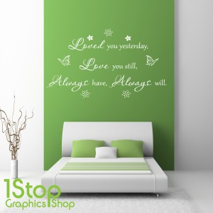 LOVED YOU YESTERDAY WALL STICKER