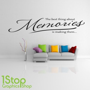 THE BEST THING ABOUT MEMORIES WALL STICKER