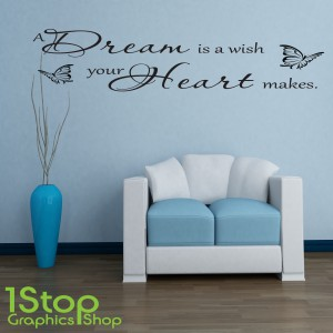 A DREAM IS A WISH WALL STICKER