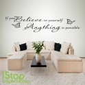 IF YOU BELIEVE IN YOURSELF WALL STICKER