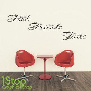 GOOD FOOD FRIENDS TIMES WALL STICKER