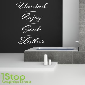 UNWIND ENJOY SOAK LATHER WALL STICKER