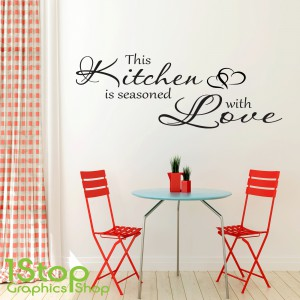 THIS KITCHEN IS SEASONED WALL STICKER
