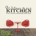 WELCOME TO OUR KITCHEN WALL STICKER