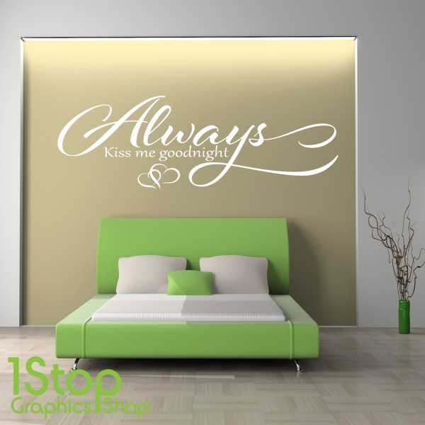 ALWAYS KISS ME GOODNIGHT WALL STICKER ... Part 58