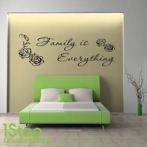 FAMILY IS EVERTHING WALL STICKER