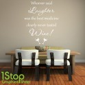 WHOEVER SAID LAUGHTER WALL STICKER QUOTE - KITCHEN WINE HOME WALL ART DECAL X291