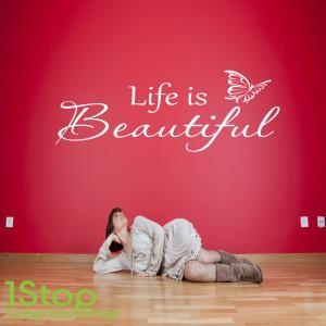 LIFE IS BEAUTIFUL WALL STICKER