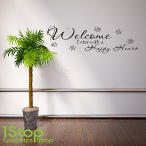 WELCOME MAY ALL WHO ENTER WALL STICKER