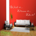 WISH IT DREAM IT DO IT WALL STICKER